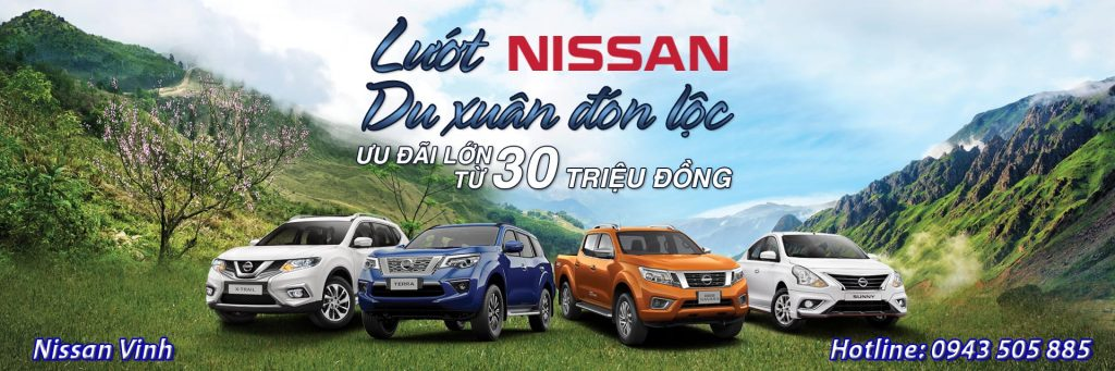 Nissan Việt Nam xin trân trọng thông báo Chương trình Khuyến mại tháng 02/2019 dành cho các khách hàng mua xe Nissan X-Trail, Sunny, Navara và Terra.
