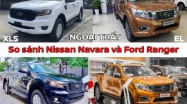 Ford Ranger XLS và Nissan Navara EL: Bán tải số tự động nào cho nhu cầu cơ bản?